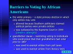 barriers to voting by african americans