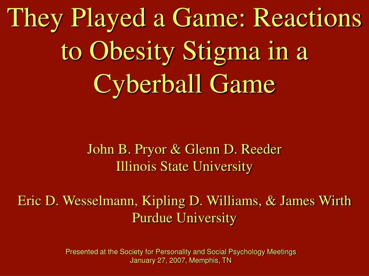 they played a game reactions to obesity stigma in a cyberball game n.