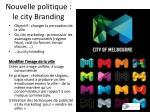 nouvelle politique le city branding