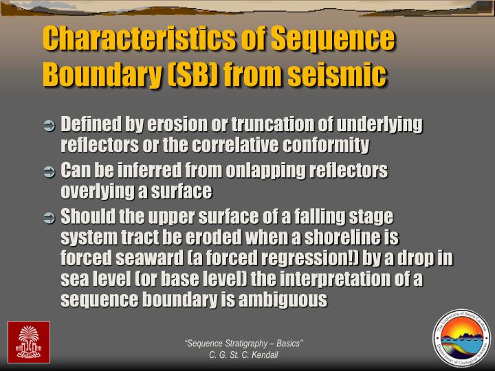Characteristics of Sequence Boundary (SB) from seismic