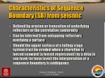 characteristics of sequence boundary sb from seismic