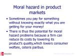 moral hazard in product markets1