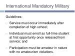 international mandatory military