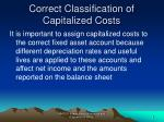 correct classification of capitalized costs