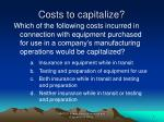 costs to capitalize