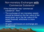 non monetary exchanges with commercial substance