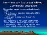 non monetary exchanges without commercial substance
