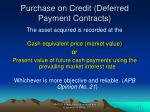 purchase on credit deferred payment contracts
