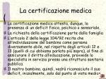 la certificazione medica