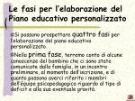 le fasi per l elaborazione del piano educativo personalizzato
