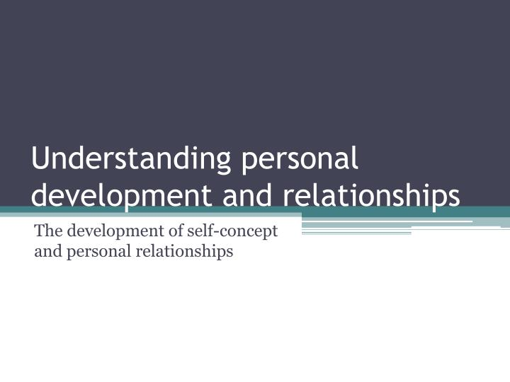 understanding personal development and relationships n.