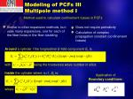 modeling of pcfs iii multipole method i