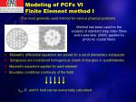 modeling of pcfs vi finite element method i