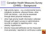 canadian health measures survey chms background