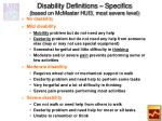 disability definitions specifics based on mcmaster hui3 most severe level