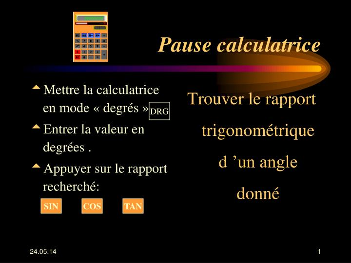 pause calculatrice n.
