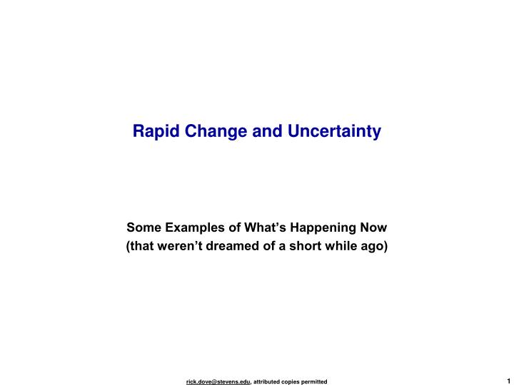 rapid change and uncertainty n.
