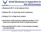 small business is imperative to the us economy