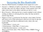 increasing the bus bandwidth