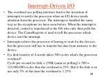 interrupt driven i o