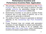 performance incentive and performance incentive rate application