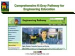 comprehensive k gray pathway for engineering education