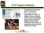 k 12 target audience