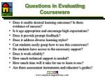 questions in evaluating courseware