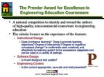 the premier award for excellence in engineering education courseware1