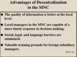 advantages of decentralization in the mnc