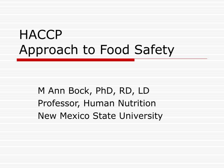 haccp approach to food safety n.