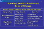 selecting a fertilizer based on the form of nitrogen1