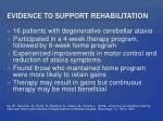 evidence to support rehabilitation