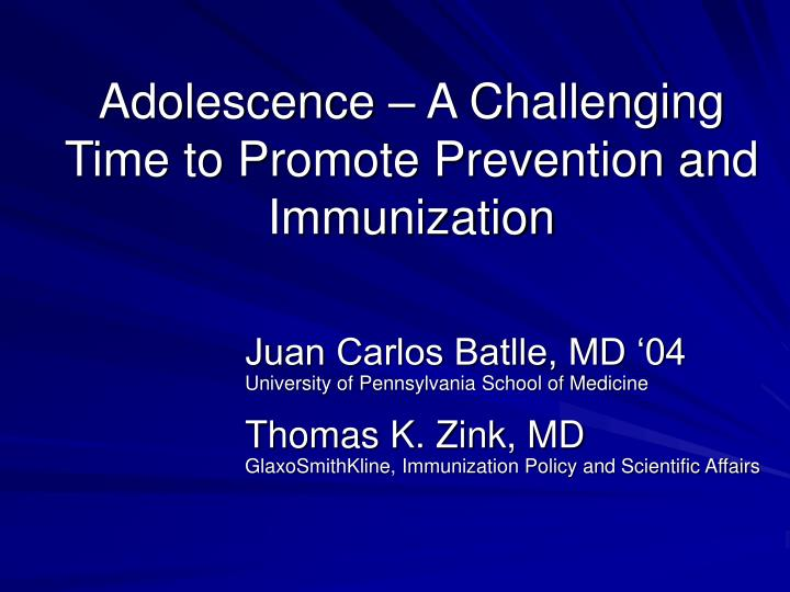 adolescence a challenging time to promote prevention and immunization n.