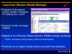 launched reuters wealth manager