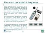 fonometri per analisi di frequenza