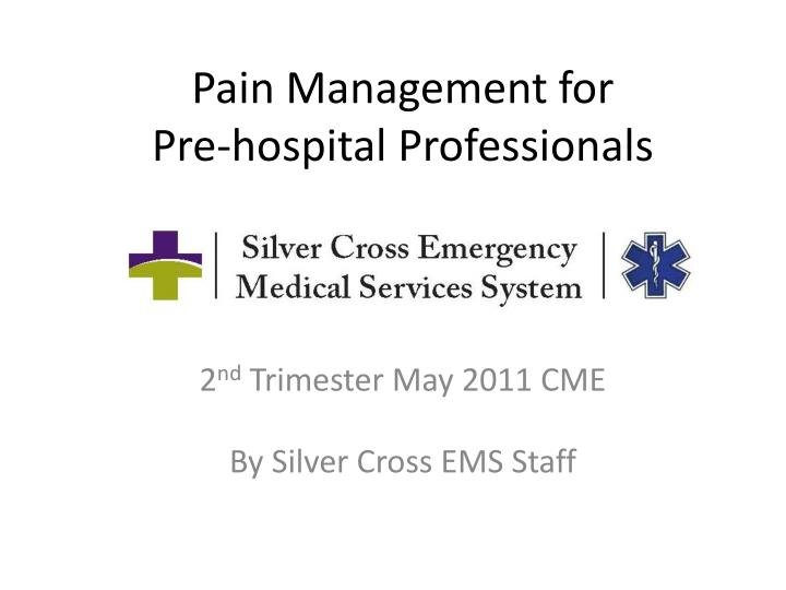 pain management for pre hospital professionals n.