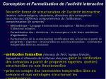 conception et formalisation de l activit interactive