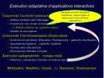 ex cution adaptative d applications interactives