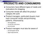 products and consumers