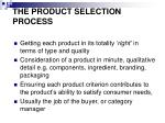 the product selection process