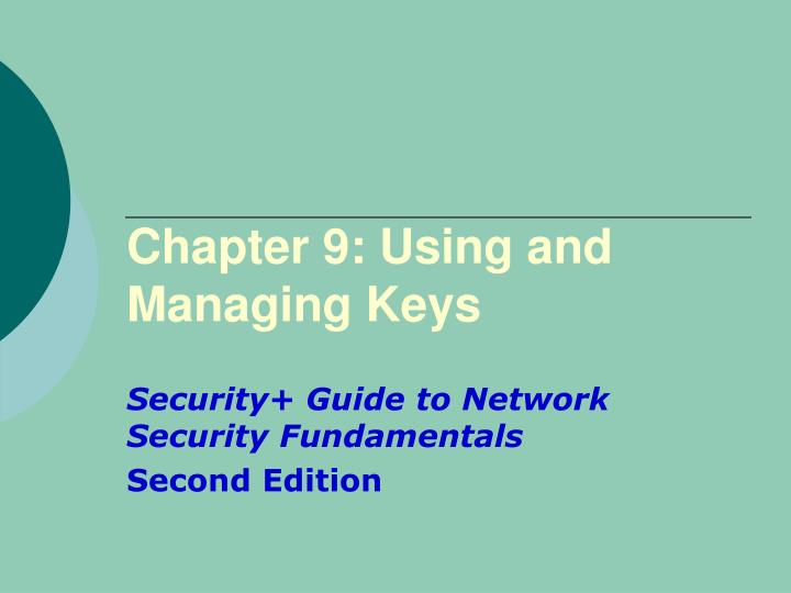 chapter 9 using and managing keys n.