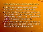 hire purchase instalment sale