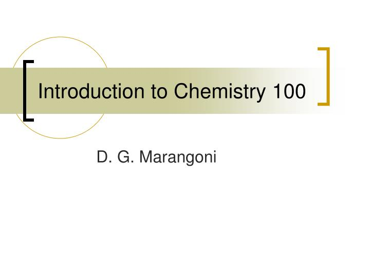 introduction to chemistry 100 n.