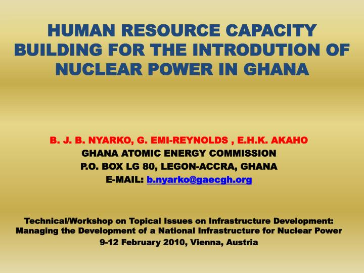 human resource capacity building for the introdution of nuclear power in ghana n.
