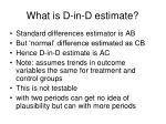 what is d in d estimate