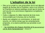 l adoption de la loi