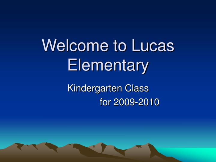 welcome to lucas elementary n.