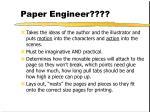 paper engineer