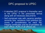dpc proposal to upsc